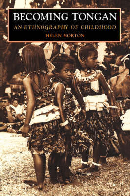 Becoming Tongan by Helen Morton