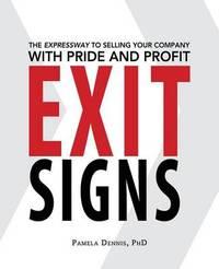 Exit Signs by Pamela Dennis