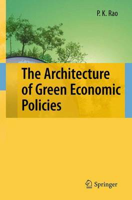 The Architecture of Green Economic Policies by P.K. Rao image