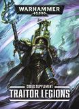 Warhammer 40,000 Codex Supplement: Traitor Legions