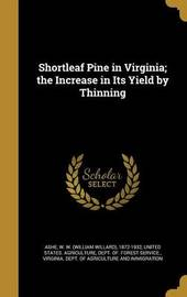 Shortleaf Pine in Virginia; The Increase in Its Yield by Thinning image