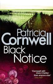 Black Notice (Kay Scarpetta #10) UK Ed. by Patricia Cornwell
