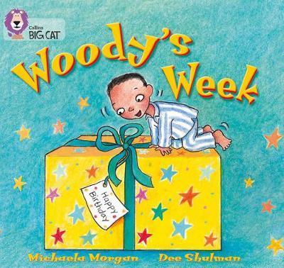 Woody's Week by Michaela Morgan
