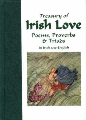 Treasury of Irish Love Poems, Proverbs & Triads by Gabriel Rosenstock