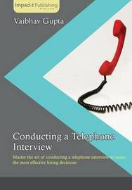 Conducting a Telephone Interview by Vaibhav Gupta