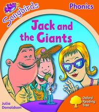 Oxford Reading Tree: Level 6: Songbirds: Jack and the Giants by Julia Donaldson image