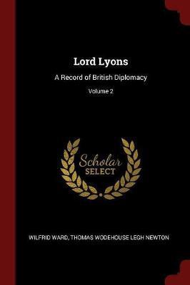 Lord Lyons by Wilfrid Ward