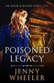 Poisoned Legacy by Jenny Wheeler