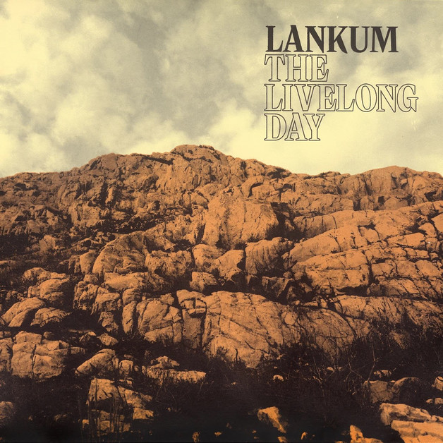 The Livelong Day by Lankum