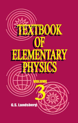 Textbook of Elementary Physics: Volume 3, Oscillations and Waves Optics Structure of Atom image