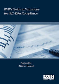 BVR's Practical Guide to Valuation for IRC 409a by Neil Beaton