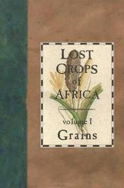 Lost Crops of Africa by Board on Science & Technology for International Development image