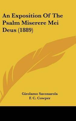 An Exposition of the Psalm Miserere Mei Deus (1889) by Girolamo Savonarola
