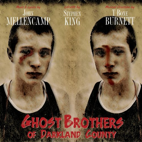 Ghost Brothers of Darkland County by Various
