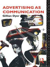 Advertising as Communication by Gillian Dyer image
