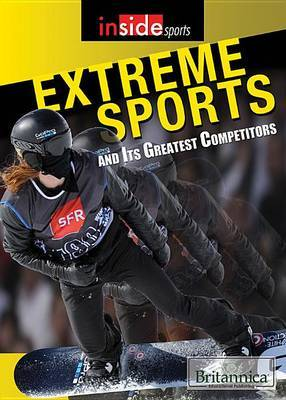 Extreme Sports and Their Greatest Competitors image