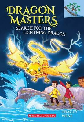 Search for the Lightning Dragon: A Branches Book (Dragon Masters #7), Volume 7 by Tracey West
