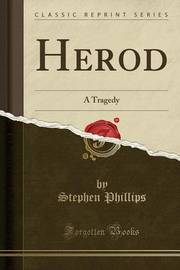 Herod by Stephen Phillips