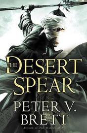 The Desert Spear (Demon Trilogy #2) by Peter V Brett image