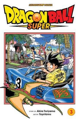Dragon Ball Super, Vol. 3 by Akira Toriyama
