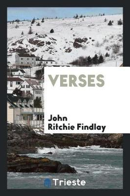 Verses by John Ritchie Findlay