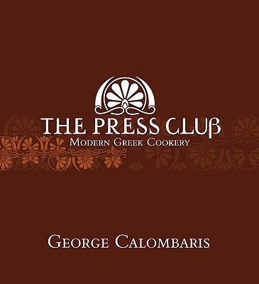 The Press Club: Modern Greek Cookery by George Calombaris image