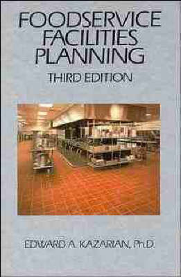 Foodservice Facilities Planning 3E by Edward A. Kazarian image