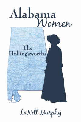 Alabama Women: The Hollingsworths by LaNell Murphy image