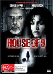 House Of 9 on DVD