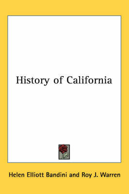 History of California by Helen Elliott Bandini