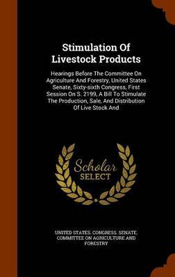 Stimulation of Livestock Products