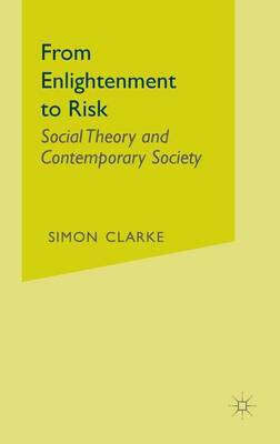 From Enlightenment to Risk by Simon Clarke image