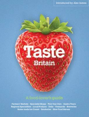 Taste Britain by Simon Heptinstall image