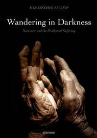 Wandering in Darkness by Eleonore Stump