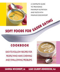 Soft Foods for Easier Eating Cookbook by Sandra Woodruff image