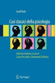 Casi Classici Della Psicologia by Geoff Rolls