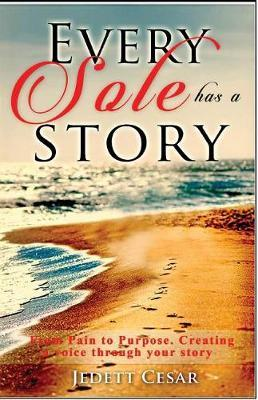 Every Sole Has a Story by Jedett Cesar