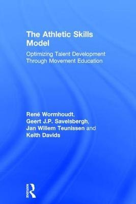 The Athletic Skills Model by Keith Davids