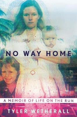 No Way Home by Tyler Wetherall image