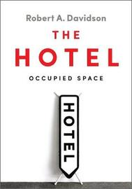 The Hotel by Robert A Davidson