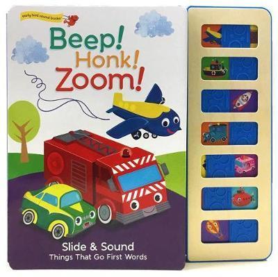 Beep! Honk! Zoom! by Ruby Byrd