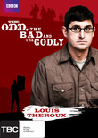 Louis Theroux - The Odd The Bad and The Godly on DVD