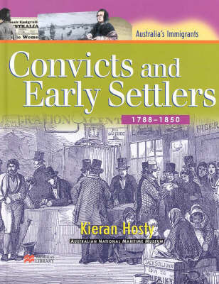 Convicts and Early Settl.(Aus Imm by Hosty