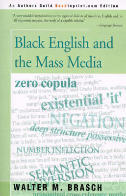 Black English and the Mass Media by Walter M Brasch