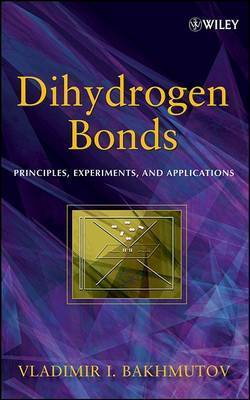 Dihydrogen Bond by Vladimir I Bakhmutov