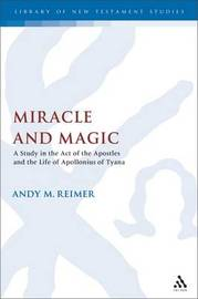 Miracle Workers and Magicians in the Acts of the Apostles by Andy Reimer image