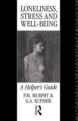 Loneliness, Stress and Well-Being by P.M. Murphy image