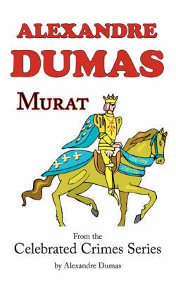 Murat (from Celebrated Crimes) by Alexandre Dumas image