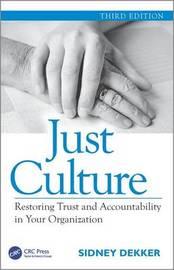 Just Culture by Sidney Dekker