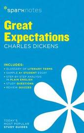 Great Expectations SparkNotes Literature Guide by Sparknotes